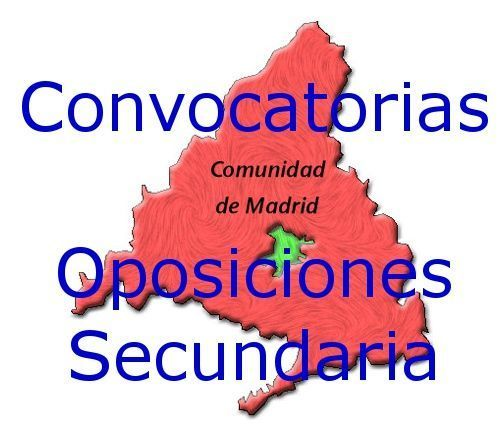 Convocatorias Oposiciones Secundaria Madrid