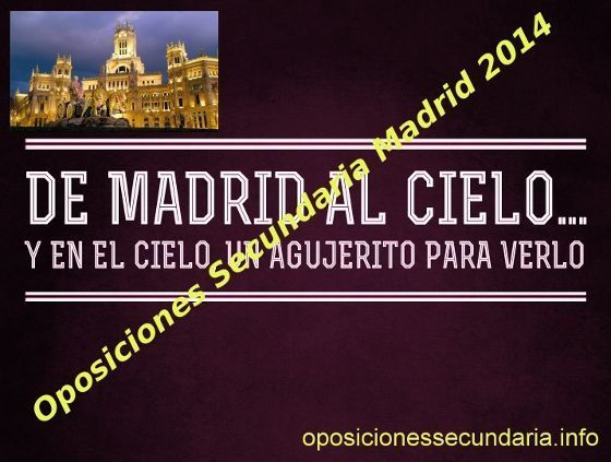 Convocatoria Oposiciones Secundaria Madrid 2014